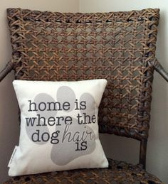 Home Is Where The Dog Hair Is Decorative Pillow - 10x10 Inches - Cotton Canvas - Envelope Enclosure - Pillow Cover With Insert - Paw Print