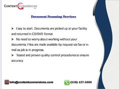 Document Scanning and Imaging services converts paper records into digital format. We offers quality Document Scanning, Imaging and Storage services.