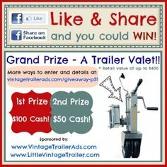 Win cash or a Trailer Valet. To enter visit: http://www.vintagetrailerads.com/giveaway-p31