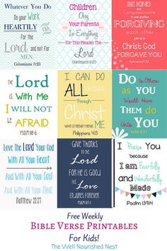 Every week The Well Nourished Nest posts another Bible Verse printable to use to teach your kids the word!