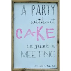 Only meetings with cake!