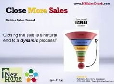 """Closing a sale is a natural end to a dynamic process!""- Is this true?  https://www.youtube.com/watch?v=sWvFJLPYLNE&feature=youtu.be"
