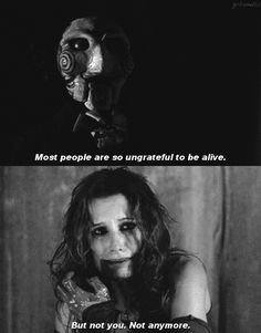 """But not you, not anymore.""    Shawnee Smith, Saw, Amanda, Billy the Puppet"