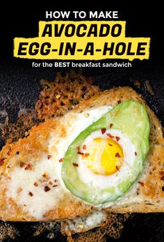 Avocado Egg-in-a-Hole Is the Healthy Breakfast Frankensandwich You Deserve | Extra Crispy
