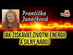 ŽIVĚ: Františka Janečková - Jak získávat životní energii a silný náboj - YouTube Reiki, Affirmations, Youtube, Broadway Shows, Entertainment, Positive Affirmations, Confirmation, Youtubers, Youtube Movies
