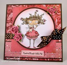 You're stuck with me!!  Drucilla by Kraftin' Kimmie Stamps