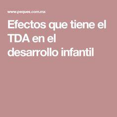 Efectos que tiene el TDA en el desarrollo infantil
