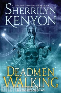 Deadmen Walking (Dark-Hunter: Deadman's Cross Trilogy) by Sherrilyn Kenyon