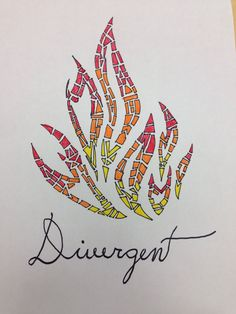 Divergent Fan Art:) My drawing of the Dauntless Flames:) Fangirling!!