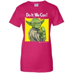 Do it, We Can! T-Shirt