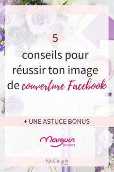 Tu souhaites créer une couverture facebook au top ? Je te propose de découvrir ces 5 conseils + une astuce bonus #facebook #facebooktips #facebookdesign via @islagraphh