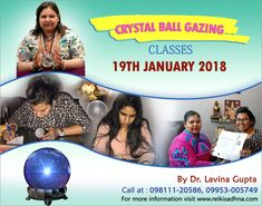 Crystal Ball Gazing Classes  Crystal Ball Gazing is an occult science, used to look into the present, the past if required and future of a person.  A lot of practice and patience is needed before one have developed one's latent powers to get answers through crystal ball gazing.  Dr. Lavina Gupta has been practicing and teaching crystal ball gazing in delhi and ncr for many years.  To learn, Call at 09811120586, 09953005749 for crystal ball gazing classes.  Visit http://www.reikisadhna.com/