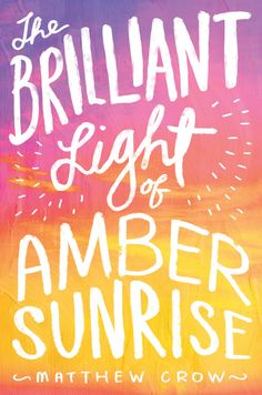 The Brilliant Light of Amber Sunrise - Matthew Crow here's the link to the cheap one http://www.thriftbooks.com/browse/?b.search=the%20brilliant%20light%20of%20amber#b.oos