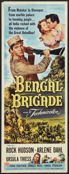 Bengal Brigade (1954) Stars: Rock Hudson, Arlene Dahl, Ursula Thiess, Dan O'Herlihy, Michael Ansara ~ Director: Laslo Benedek