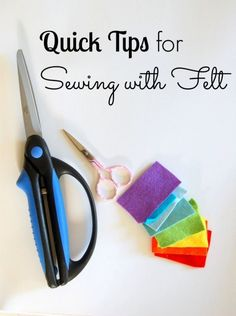 Quick tips for sewing with felt-- great for when you run into trouble. This will come in handy for me a lot!