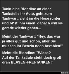 Tankt eine Blondine an einer Tankstelle ihr Auto..   DEBESTE.de, Lustige Bilder, Sprüche, Witze und Videos