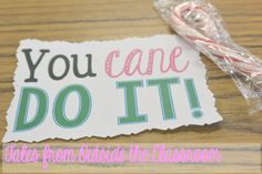 Use candy canes and a fun saying as a way to give kids treats before state testing. Peppermint is good for focus and alertness Testing Treats For Students, Candy Cane Crafts, Candy Quotes, School Motivation, New Teachers, Test Prep, Kids Corner, Student Gifts, School Counseling