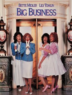 Big Business Starring: Bette Midler, Lily Tomlin, and Fred Ward. Bette Midler, Blu Ray Movies, 80s Movies, Great Movies, Awesome Movies, Famous Movies, Comedy Movies, Big Business Movie, Funny Movies