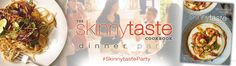 The SKINNYTASTE™ COOKBOOK Dinner Party