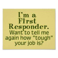 I'm a First Responder... Poster