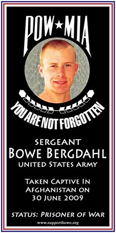 Bowe Bergdahl of Hailey, Idaho, is the only known U.S. soldier in Taliban captivity.  Please pray for his safe return. Godspeed.