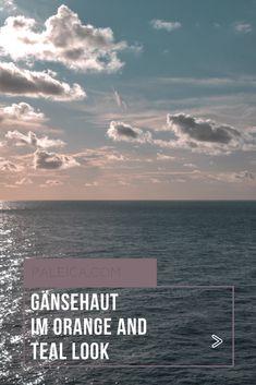 Nordsee-Bilder im Orange and Teal Look und Gedanken über Gänsehaut