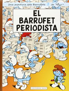 Peyo. UNA AVENTURA DELS BARRUFETS: El Barrufet periodista. Base, 2015.
