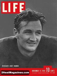 Michigan great Tom Harmon graced the cover of Life Magazine on November 11, 1940 during his Senior season