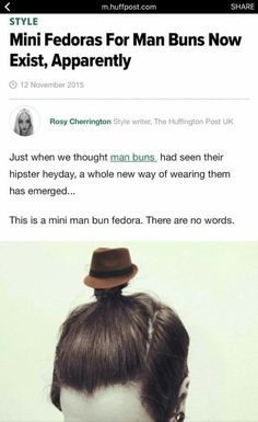 Mini Fedoras For Man Buns Now Exist, Apparently.