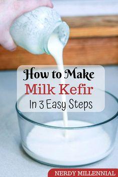 How to Make Milk Kefir in 3 Easy Steps - Nerdy Millennial Kefir Yogurt, Probiotic Yogurt, Probiotic Drinks, Kefir Milk, Kifer Recipes, Homemade Yogurt Recipes, Kefir How To Make, Fermentation Recipes, Fermented Foods