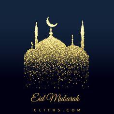 Happy Eid Wishes, Eid Mubarak 2020 Feliz Eid Mubarak, Eid Mubarak Gif, Eid Mubarak Quotes, Eid Mubarak Wishes, Happy Eid Mubarak, Eid Mubarak Greetings, Eid Quotes, Adha Mubarak, Quran Quotes