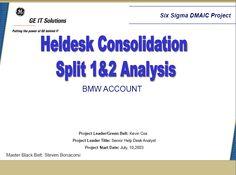 BMW Helpdesk Consolidation Six Sigma Case Study