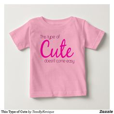 This Type of Cute Baby T-Shirt
