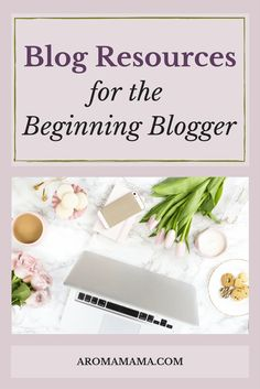 Aroma Mama's Blog Resource Page is full of resources and tips for the beginning blogger. Come check out what I use to grow my blog! via @thearomamama