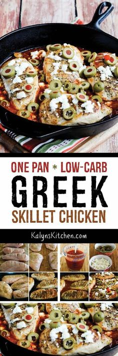 One Pan Low-Carb Greek Skillet Chicken is a delicious main dish that's quick and easy enough to make on a work night. And this tasty Chicken dish is also Keto, low-glycemic, gluten-free, andSouth Beach Diet friendly. [found on KalynsKitchen.com]
