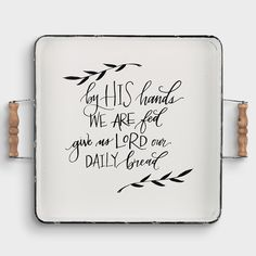 Display this 'Give Us Lord Our Daily Bread' white enamel serving tray on table or kitchen counter as a daily reminder to give thanks to God for His bountiful provision. Designed with vintage flair. Life Coach Quotes, Uplifting Messages, Quotes About Everything, Our Daily Bread, Metal Trays, Daily Reminder, Words Of Encouragement, Videos, Lord