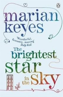 The Brightest Star in the Sky by Marian Keyes, now listed on BookLikes