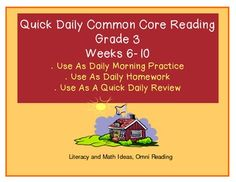 MORE PRACTICE WEEKS 6-10!!!  Grade 3 Quick, Daily ELA Common Core Practice.  Quick, short passages for daily Common Core review in just five minutes a day.  Use them as morning bell ringers as students enter the class.  Each week, students review multiple reading standards.  Realistic fiction, historical fiction, poetry, plays, and informational text are included!  The quick review covers over 12 standards as the weeks progress.  Common Core Made Easier!