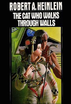 Robert A. Heinlein - The Cat Who Walks Through Walls