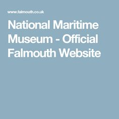 National Maritime Museum - Official Falmouth Website