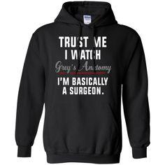 Greys Anatomy Xmas - Trust Me I Watch Grey Anatomy Hoodie