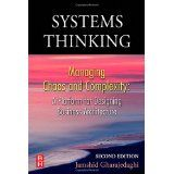Systems Thinking, second Edition: Managing Chaos and Complexity: A Platform for Designing Business Architecture (Book)