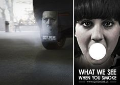What we see when you smoke - The 40 most powerful ads about social issues! Click on the image to see more!