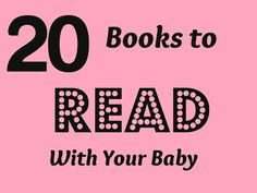 {Baby Stuff} Day 9: 20 Books to Read With Your Baby | Peace But Not QuietPeace But Not Quiet