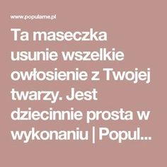 Ta maseczka usunie wszelkie owłosienie z Twojej twarzy. Jest dziecinnie prosta w wykonaniu | Popularne.pl Beauty Care, Diy Beauty, Beauty Hacks, Plank Workout, Unwanted Hair, Herbal Medicine, Health And Beauty, Natural Remedies, Techno