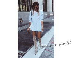 T-shirt dress and over the knee boots