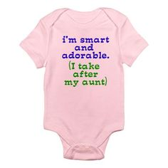aunt onesie...... Oh yes!!!!!