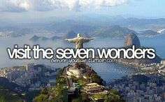 New Seven Wonders of the World vs. Ancient Seven Wonders. This would be so incredibly awesome!