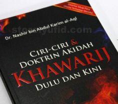 Buku Ciri-Ciri & Doktrin Akidah Khawarij Dulu dan Kini, penulis Dr. Nashir bin Abdul Karim al-Aql, penerbit Darul Haq. Isi 142, halaman, softcover, dimensi 14,5 x 20,5 cm. Harga Rp.20.000, pemesanan ketik: Buku Ciri-Ciri & Doktrin Akidah Khawarij Dulu dan Kini/Jumlah/Nama/Alamat Lengkap/Nomer HP, kirim ke 0896 1000 0767, PIN BB: 2B6B48E7 atau email ke: store@yufid.com.