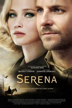 Serena Title: Serena Release Date: Genre: Drama Country: USA / France Cast: Jennifer Lawrence, Bradley Cooper, Rhys Ifans & Sean Harris Director: Susanne Bier Studio: 2929 Entertainment Distribution: StudioCanal & Magnolia Pictures 2015 Movies, New Movies, Movies To Watch, Good Movies, Movies Online, Movies And Tv Shows, Drama Movies, Movies Free, Movies 2019